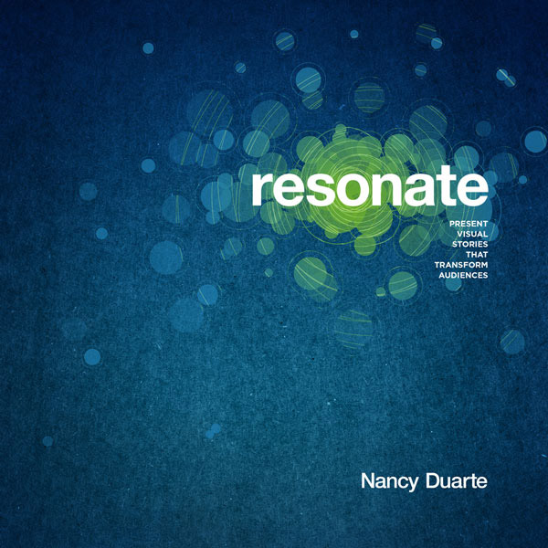 Resonate - Present visual stories that transform audiences