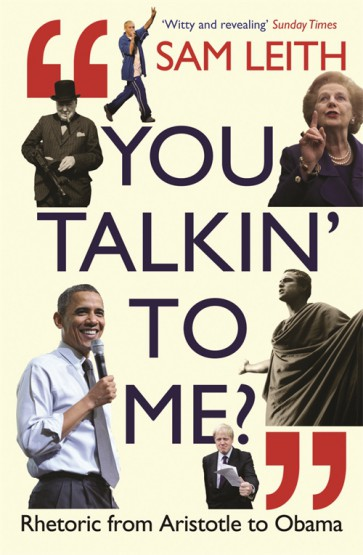 You talkin to me ? Rhetoric from Aristotle to Obama - Logos Pathos Ethos